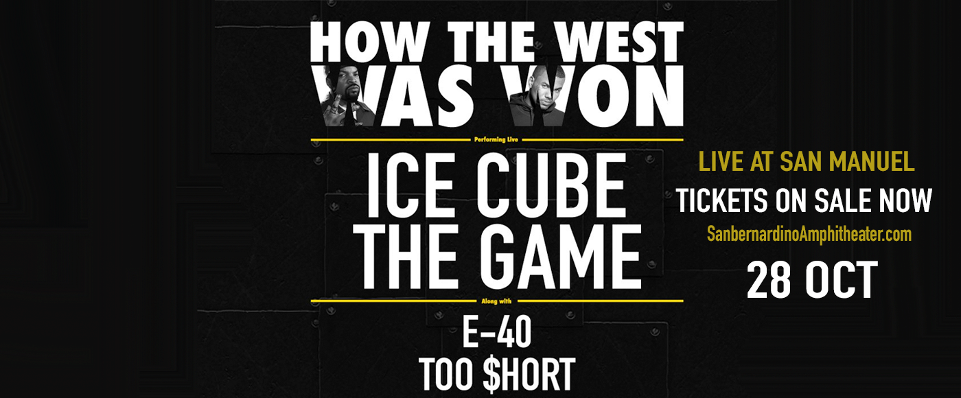 How The West Was Won: Ice Cube, The Game, Too Short & E-40 at San Manuel Amphitheater